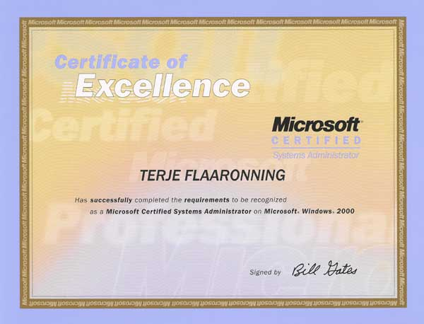 2004.02.06: Microsoft Certified Systems Administrator, Windows 2000